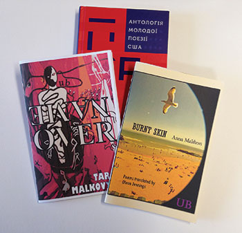 Recently released books of works by Ukrainian poets in English translation.