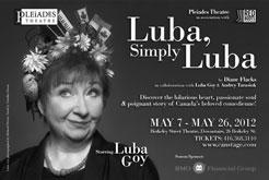 """Luba, Simply Luba"" by Diane Flacks with Andrew Tarasiuk and Luba Goy (Scirocco Drama, J. Gordon Shillingford Publishing, Winnipeg, 2013), won the 2014 Kobzar Literary Award. The presentation of the award took place on March 5 in Toronto."